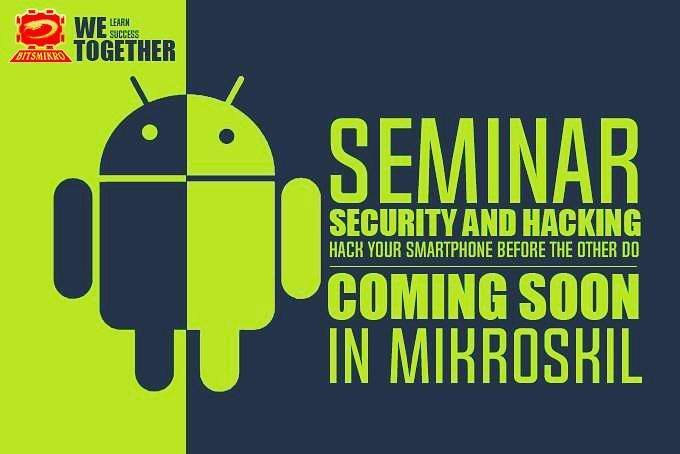 """Security dan Hacking """"Hack Your Smartphone Before The Other Do"""""""