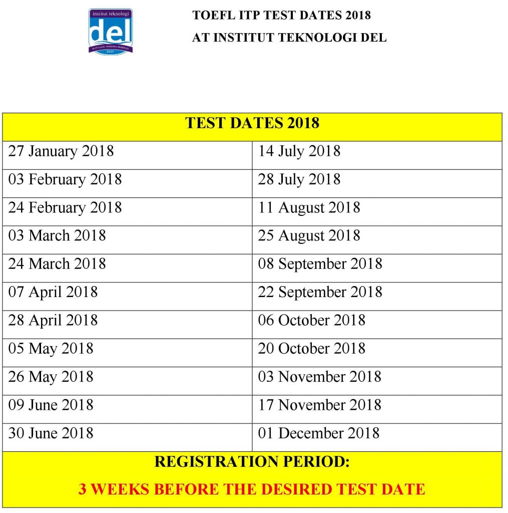 TOEFL ITP TEST DATES 2018 AT INSTITUT TEKNOLOGI DEL