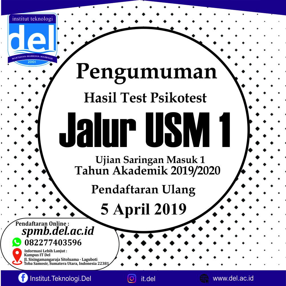 PENGUMUMAN HASIL AKHIR UJIAN MASUK  INSTITUT TEKNOLOGI DEL (USM IT DEL) 2019 JALUR USM1 No. 046/ITDel/Rek/SK/USM/III/19
