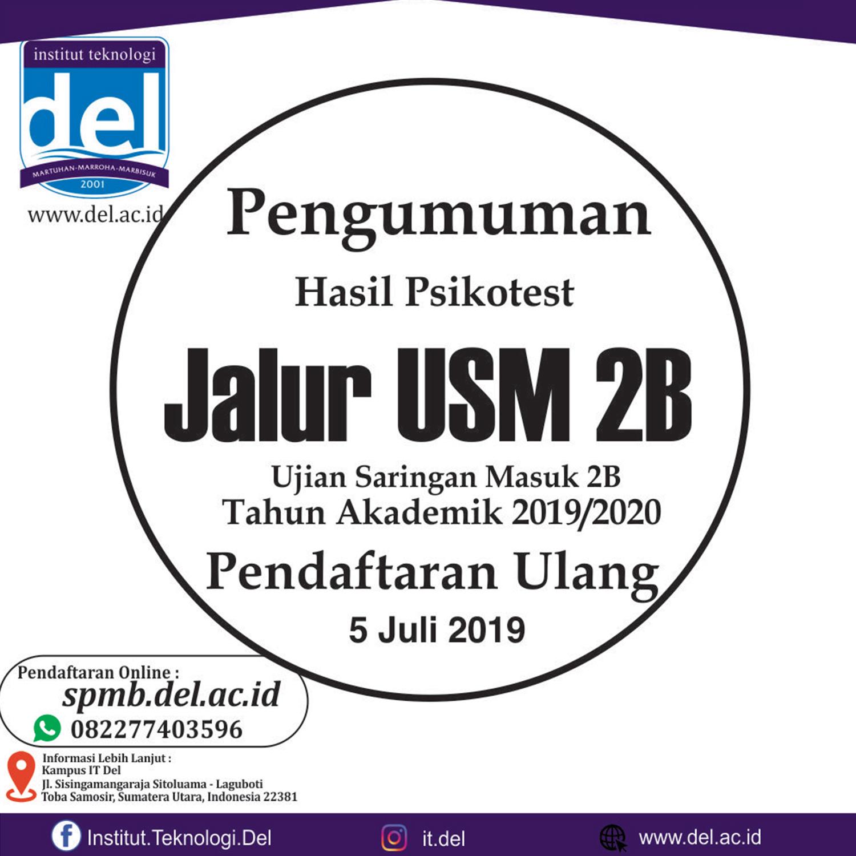 Pengumuman Hasil Test Psikotest USM 2B dan Pendaftaran Ulang 5 Juli 2019