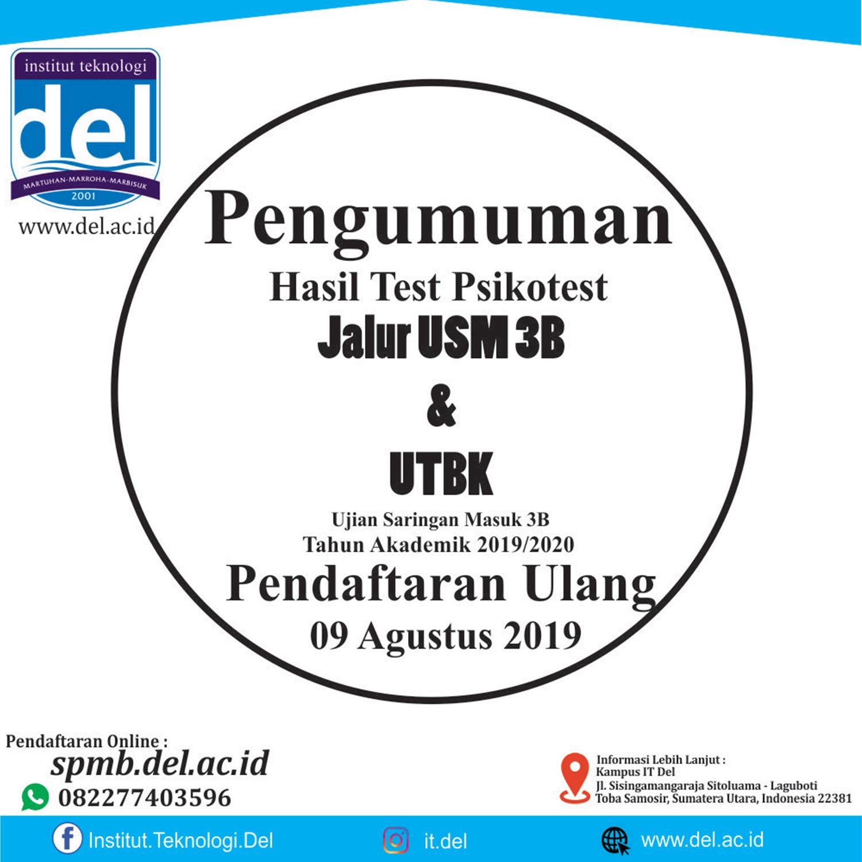 Pengumuman Hasil Test Psikotest USM 3B & UTBK, Pendaftaran Ulang 9 Agustus 2019