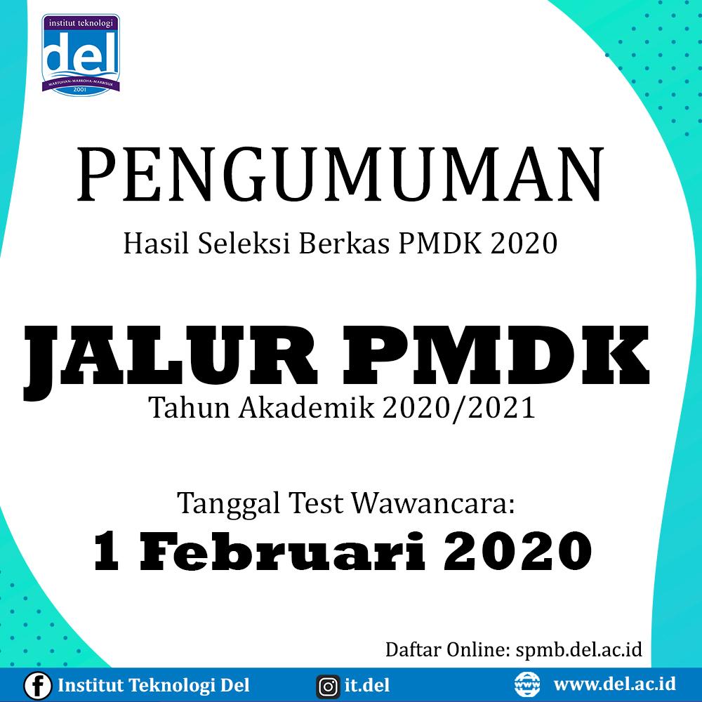 Pengumuman Panggilan Wawancara Jalur PMDK 2020 Institut Teknologi Del