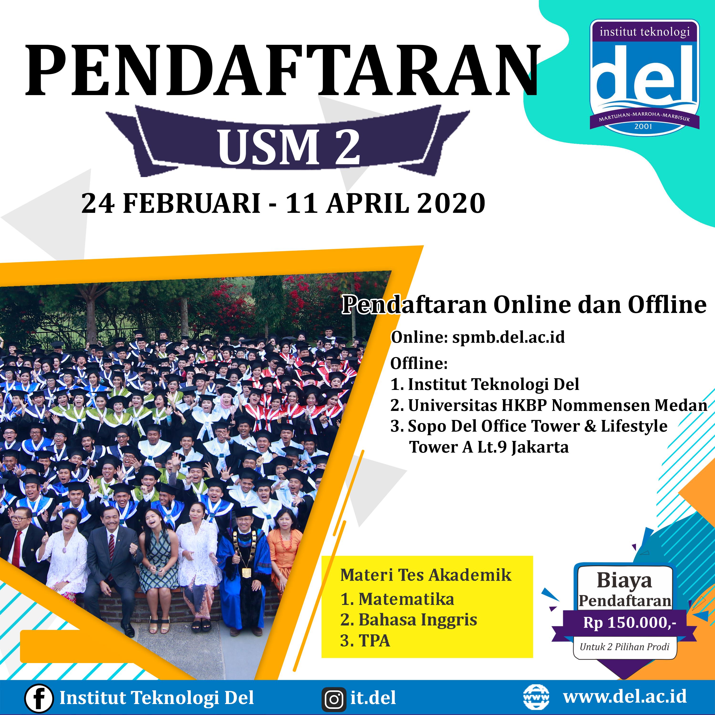 Pendaftaran Mahasiswa Baru Jalur USM 2 dibuka dari 24 Februari 2020 sampai dengan 11 April 2020